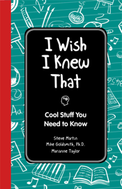I Wish I Knew That: Cool Stuff You Need to Know book