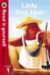 Little Red Hen - Read It Yourself With Ladybird Enhanced Edition