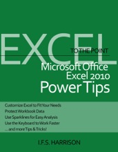 Microsoft Office Excel 2010 Power Tips