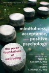 Mindfulness Acceptance And Positive Psychology