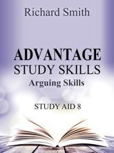 Advantage Study Skllls: Arguing Skills (Study Aid 8)