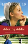 Adoring Addie The Courtships Of Lancaster County Book 2