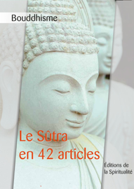 Bouddhisme, le Sûtra en 42 articles