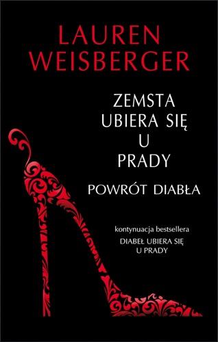 Lauren Weisberger - Zemsta ubiera się u Prady