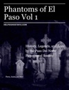 Phantoms Of El Paso Vol 1