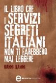 Il libro che i servizi segreti italiani non ti farebbero mai leggere Book Cover