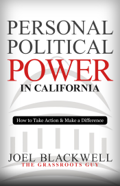 Personal Political Power in California: How to Take Action & Make a Difference book