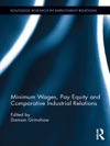 Minimum Wages Pay Equity And Comparative Industrial Relations