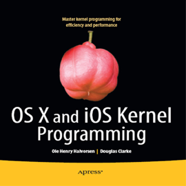 OS X and iOS Kernel Programming book