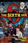 The Sixth Gun Book 1