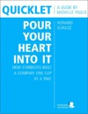 Quicklet On Howard Schultzs Pour Your Heart Into It How Starbucks Built A Company One Cup At A Time CliffNotes-like Book Summary And Analysis