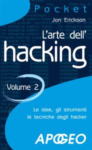 L'arte dell'hacking - Volume 2 Copertina del libro