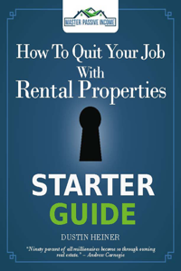 How to Quit Your Job with Rental Properties Starter Guide Book Review