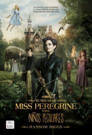 El hogar de Miss Peregrine para niños peculiares PDF Download