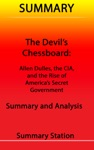 The Devils Chessboard Allen Dulles The CIA And The Rise Of Americas Secret Government  Summary