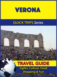 VERONA TRAVEL GUIDE (QUICK TRIPS SERIES)