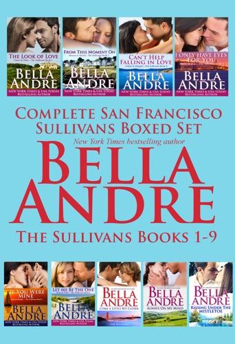 Bella Andre - Complete San Francisco Sullivans Boxed Set Books 1-9