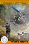 Chopper Warriors Kicking The Hornets Nest Second Edition