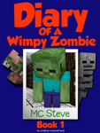 Diary of a Wimpy Zombie Book 1