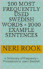 Neri Rook - 200 Most Frequently Used Swedish Words + 2000 Example Sentences: A Dictionary of Frequency + Phrasebook to Learn Swedish artwork