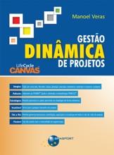 Gestão Dinâmica De Projetos: LifeCycleCanvas®