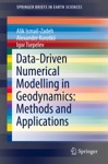 Data-Driven Numerical Modelling In Geodynamics Methods And Applications