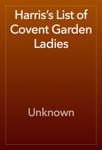 Harris's List of Covent Garden Ladies
