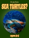 Do You Know Sea Turtles Animals For Kids 3-5