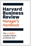 The Harvard Business Review Managers Handbook