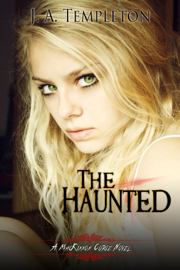 The Haunted, (MacKinnon Curse series, book 2) book