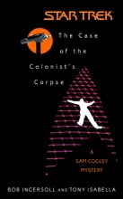 Star Trek: The Case Of The Colonist's Corpse