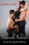 The Polyerotic Reader Seven Group Sex Stories