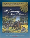 The US Army Campaigns Of The War Of 1812 Defending A New Nation 1783-1811 - General Wayne Whiskey Rebellion Northwest Territory Battle Of Tippecanoe Madison Jefferson Burr