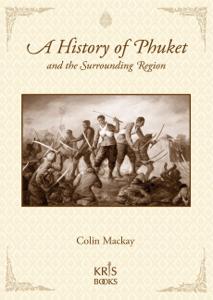A History of Phuket and the Surrounding Region La couverture du livre martien