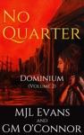 No Quarter Dominium - Volume 2