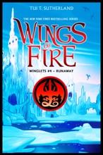 Runaway (Wings Of Fire: Winglets #4)
