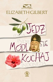 Jedz, módl się, kochaj PDF Download
