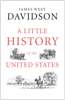 James West Davidson - A Little History of the United States artwork