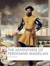 The Adventures Of Ferdinand Magellan