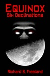 Equinox Six Declinations