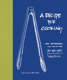 A Recipe for Cooking - Cal Peternell book summary