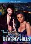 Black Beauty Of Beverly Hills