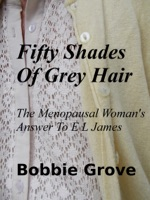 Fifty Shades Of Grey Hair The Menopausal Woman's Answer To E L James