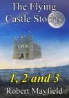 The Flying Castle Stories 1 2 And 3