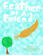 Feather of a Friend