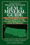Northwest Treasure Hunters Gem And Mineral Guide 5th Edition