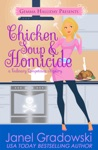 Chicken Soup  Homicide Culinary Compeition Mysteries Book 2