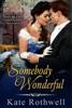 Somebody Wonderful