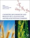 Chemistry Biochemistry And Biology Of 1-3 Beta Glucans And Related Polysaccharides