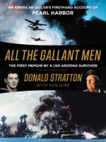 Donald Stratton & Ken Gire - All the Gallant Men artwork